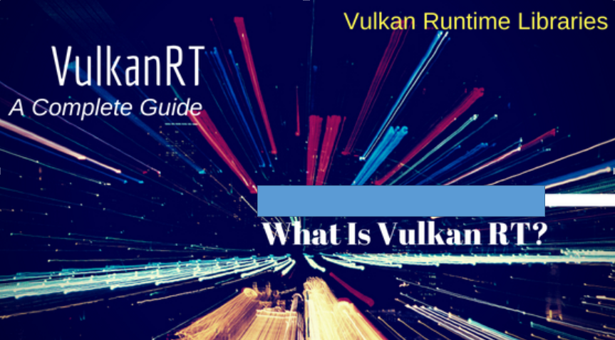vulkanrt runtime libraries